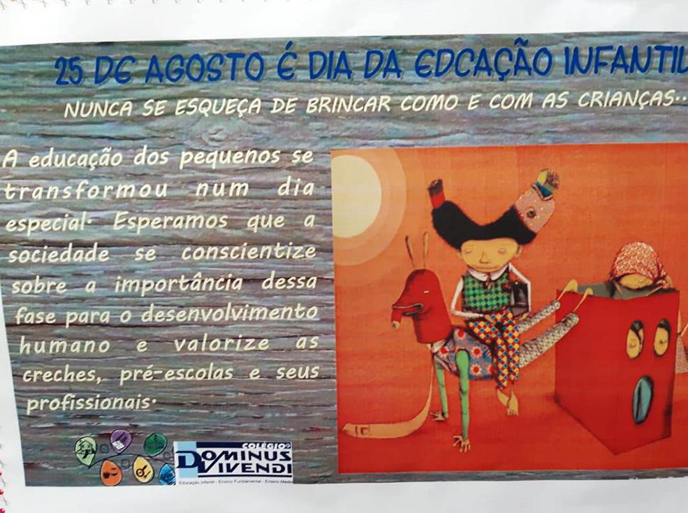 25 de agosto - DIA NACIONAL DA EDUCAÇÃO INFANTIL