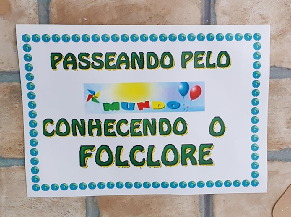 PASSEANDO PELO MUNDO CONHECENDO O FOLCLORE